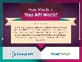 How Much is Your API Worth?