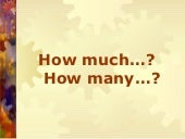 How much many