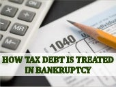 How Tax Debt is Treated in Bankruptcy