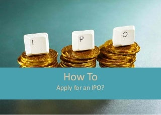 How to apply for IPO