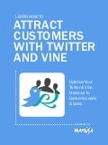 How to attract_customers_with_twitter_and_vine