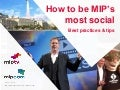 How to be MIP's most social