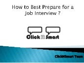 How to best prepare for a job inter...