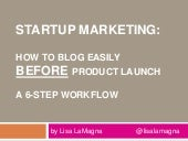 Startup Marketing: Blog before you launch the product
