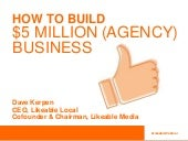 How to Build a $5M (Agency) Business