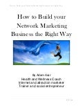 How to build your network marketing business the right way