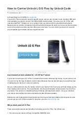 How to carrier unlock lg g flex by unlock code