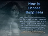 How to choose happiness