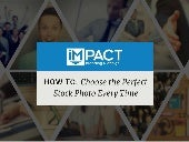 How to Choose the Perfect Stock Photo