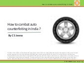 How to combat Auto counterfeiting i...