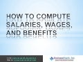 How to compute salaries, wages, and benefits