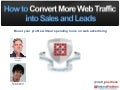How to Convert More Traffic Into Sales and Leads