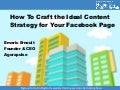 How to Craft the Ideal Content Strategy for Your Facebook Page
