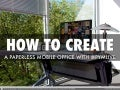 How to Create a Paperless Mobile Office