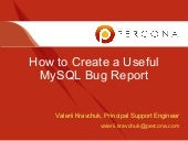 How to create a useful MySQL bug report