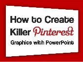 How to Create Killer Pinterest Grap...