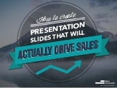 Deliver Presentations That Will Drive Sales