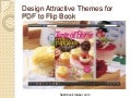 How to design attractive themes for pdf to flip book