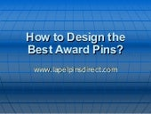 How To Design The Best Award Pins?