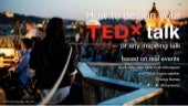 How to Design Your TEDx Talk