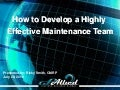How To Develop A World Class Maintenance Team