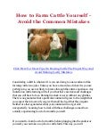 How to Farm Cattle Yourself - Avoid the Common Mistakes
