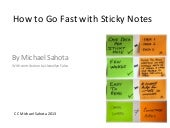 How to fast with sticky notes
