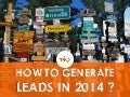 How to Generate Leads in 2014
