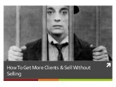How To Get Clients & Sell Without Selling (Social Selling)