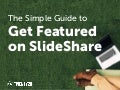 How to Get Featured on SlideShare