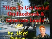 How to get social on facebook & gen...