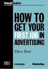How To Get Your First Job In Advert...