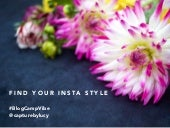 How to grow your Instagram style and following