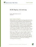 How-To Guide: B2B Display Advertising
