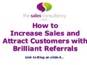 How to Increase Sales and Attract Customers with Brilliant Referrals
