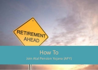 How to join Atal Pension Yojana - APY