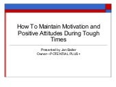 How to maintain_motivation_and_posi...