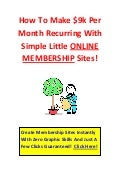 How to make 9k per month with simple membership sites