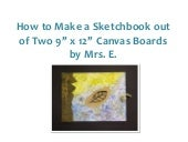 How to make a sketchbook out of two