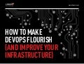 How to make dev ops flourish (and improve your infrastructure)