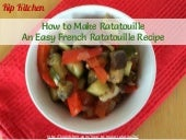 How to Make Ratatouille. An Easy French Ratatouille Recipe by @kipkitchen