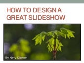 How to Create an Effective Slideshow