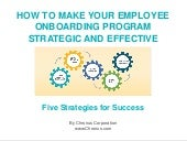 How to Make Your Employee Onboarding Program Strategic & Effective