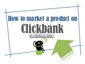 How to market a product on Clickbank