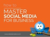 How to Master Social Media for Business