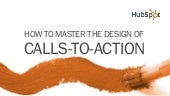 How to Master The Design of Calls to-Action