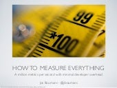 How to Measure Everything: A Million Metrics Per Second with Minimal Developer Overhead - PuppetCo