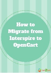 How to Migrate from Interspire to O...