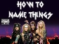 How to Name Things