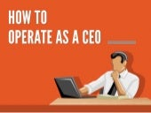 How to Operate as a CEO